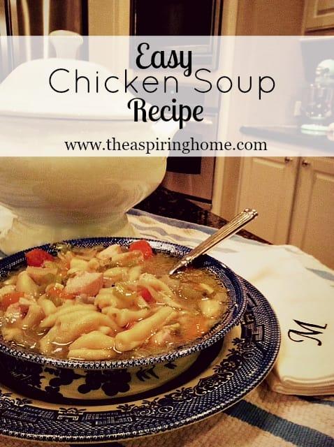 Easy Chicken Soup Recipe www.theaspiringhome.com