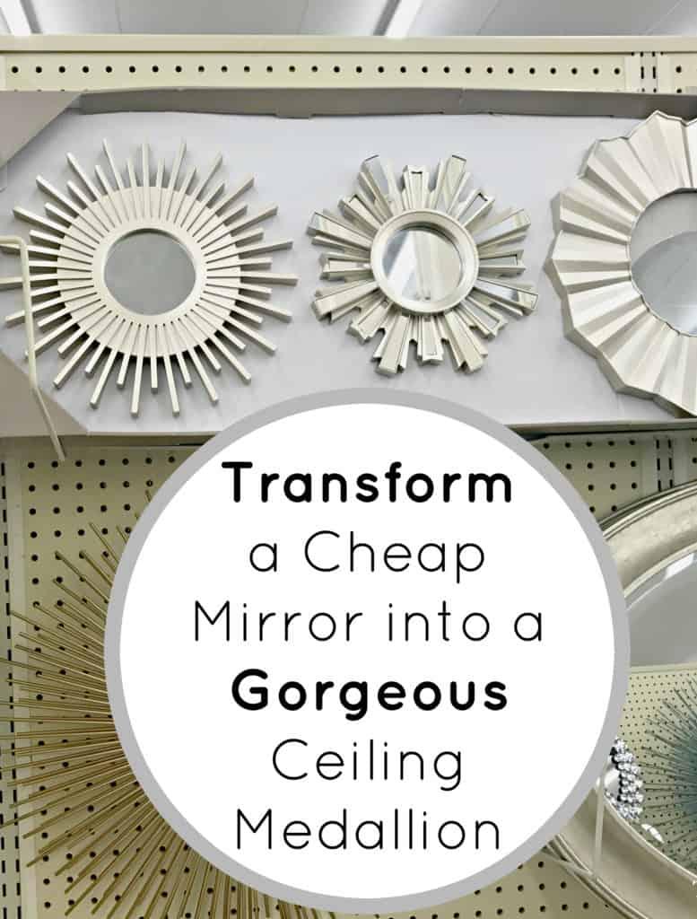 Transform a Cheap Wall Mirror into a Gorgeous Ceiling Medallion ...