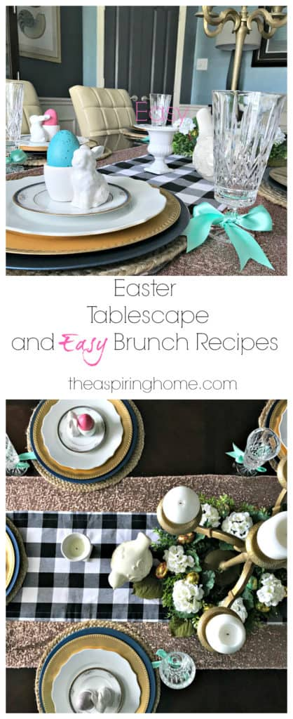 Easter Tablescape and Easy Brunch Recipes