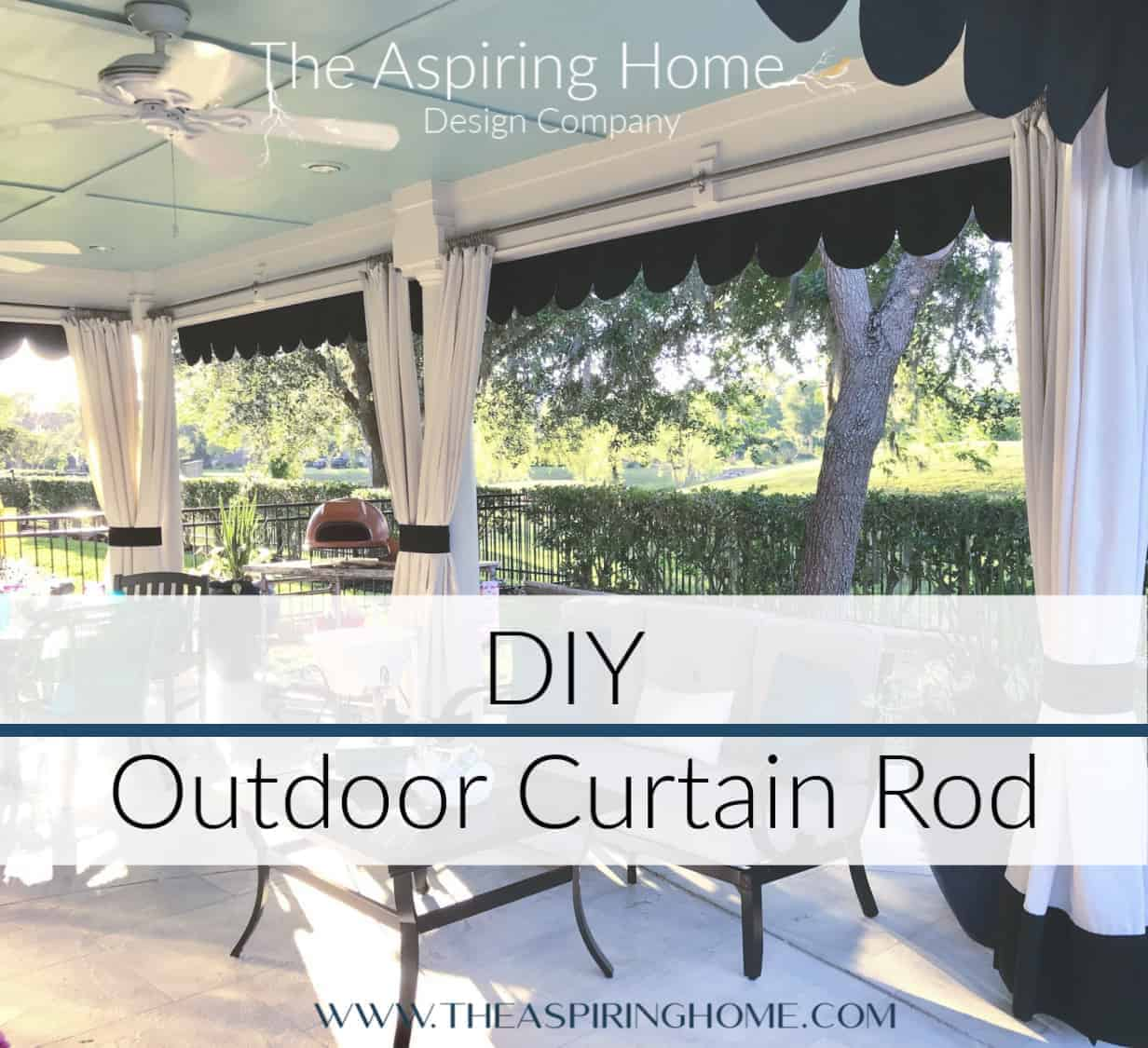 Make This Diy Outdoor Curtain Rod The Aspiring Home